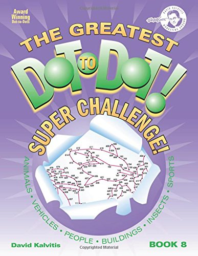 Greatest Dot-to-Dot Super Challenge (Book 8) - Summer Travel - Extreme Puzzles - Travel Puzzle Pad