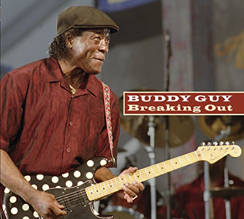 Buddy Guy - Breaking Out - Zortam Music