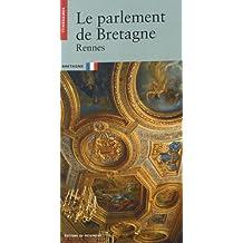 Parlement de Bretagne (Le): Rennes