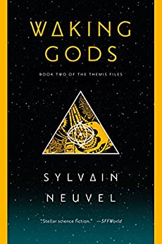Waking Gods: Book 2 of The Themis Files by [Neuvel, Sylvain]