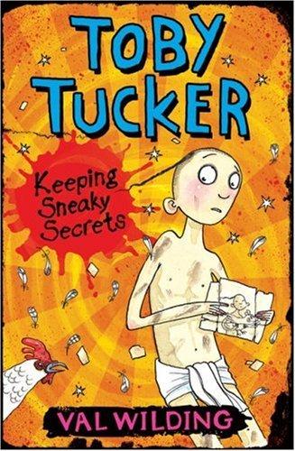 Keeping Sneaky Secrets (Toby Tucker) by Valerie Wilding (5-Mar-2007) Paperback
