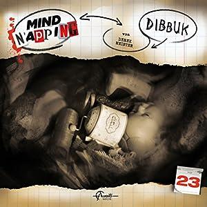 Dibbuk (MindNapping 23) Hörspiel