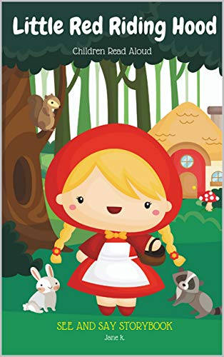 Little Red Riding Hood Children Read Aloud See And Say Story