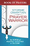 Prayer Warrior Book of Prayers, Stormie Omartian, 0736953728
