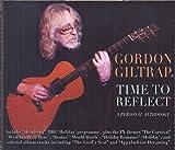 Time To Reflect: A Personal Anthology by Gordon Giltrap