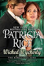 Wicked Wyckerly (Rebellious Sons Series Book 1)