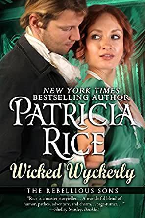 Wicked Wyckerly (Rebellious Sons Book 1) (Rebellious Sons