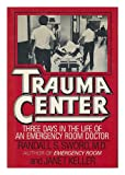Trauma Center, Randall S. Sword and Janet Keller, 0684181908