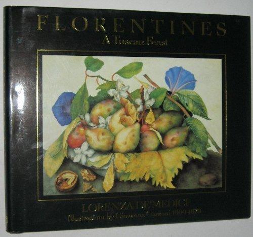 Florentines: A Tuscan Feast por De' Medici Stucchi, Lorenza