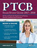 PTCB Exam Study Guide 2017-2018: Test Prep and Practice Test Questions for the Pharmacy Technician Certification Board Examination