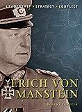 Erich von Manstein, leadership-strategy-conflict
