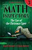 The Math Inspectors 3: The Case of the Christmas Caper (Volume 3)