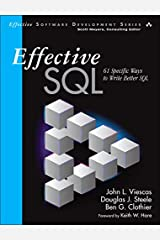 Effective SQL: 61 Specific Ways to Write Better SQL (Effective Software Development Series) Paperback