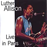 Luther Allison Live in Paris 1979 Album Cover