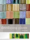Developing Glazes, Daly Greg, 1574983318