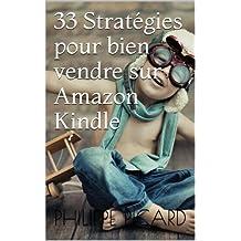 33 Stratégies pour Bien Vendre Sur Amazon Kindle (Memo Rapide Kindle) (French Edition)