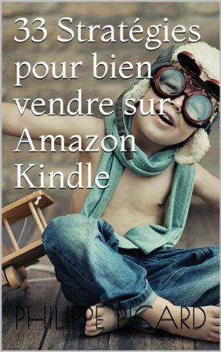 33 Strategies Pour Bien Vendre Sur Amazon Kindle Memo