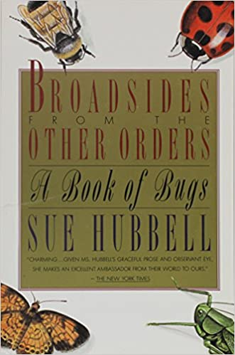 A Book of Bugs Broadsides from the Other Orders: