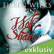 Magische Versuchung (Wolf Shadow 2) | Eileen Wilks