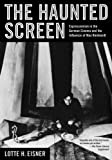 The Haunted Screen: Expressionism in the German Cinema and the Influence of Max Reinhardt