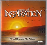 Songs of Inspiration (Wind Beneath my Wings) 1999 Audio CD