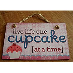 Live Life One Cupcake At A Time Cake Bakery Kitchen Baker Sign Home Decor
