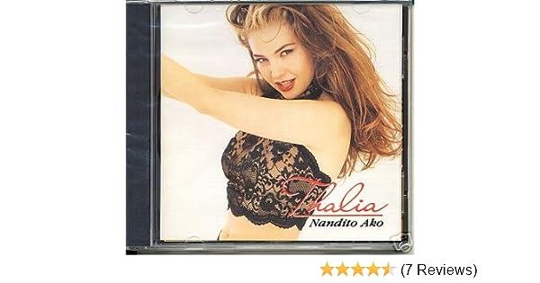 Thalia - Thalia Nandito Ako Cd - Amazon com Music