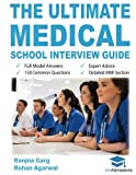 img - for The Ultimate Medical School Interview Guide: Over 150 Commonly Asked Interview Questions, Fully Worked Explanations, Detailed Multiple Mini ... Oxbridge Interview advice, UniAdmissions book / textbook / text book