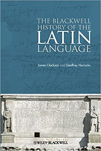The Blackwell History of the Latin Language  Amazon.co.uk  James Clackson   9781444339208  Books 276d9a0be