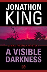 A Visible Darkness (The Max Freeman Mysteries)