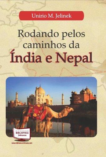 Rodando pelos caminhos da Índia e Nepal