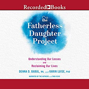 The Fatherless Daughter Project Audiobook