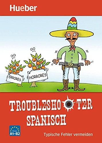 Troubleshooter Spanisch: Typische Fehler vermeiden / Buch