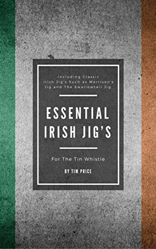 (Essential Irish Jig's For The Tin Whistle)