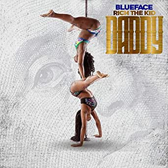 Daddy [Clean] [feat  Rich The Kid] by Blueface on Amazon