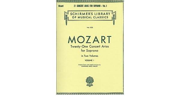 Mozart Complete Twenty-One Concert Arias for Soprano