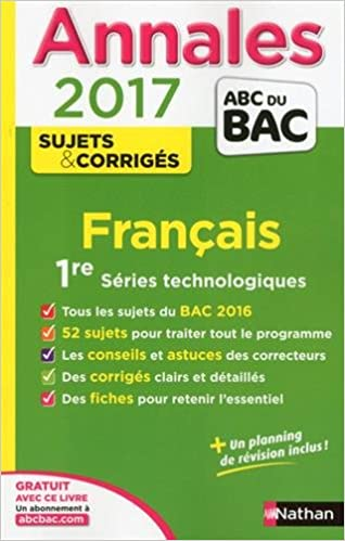 Annales bac 2017 français première series technologiques - corriges - numero 23 - vol23 Annales ABC du Bac: Amazon.es: Sylvie Planchard, Anne Cassou-Noguès, ...