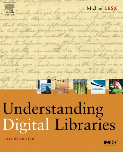 Understanding Digital Libraries (The Morgan Kaufmann...
