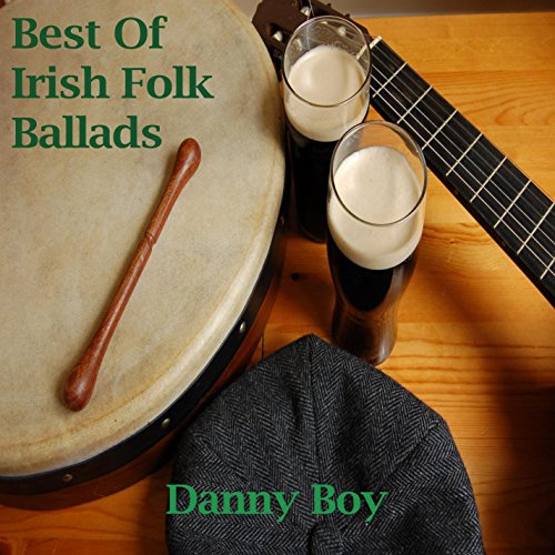 Best Of Irish Folk Ballads - Danny Boy