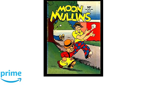 Moon Mullins #31: Four Color Comic: Dell Publishing Company
