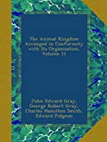 img - for The Animal Kingdom Arranged in Conformity with Its Organization, Volume 11 book / textbook / text book
