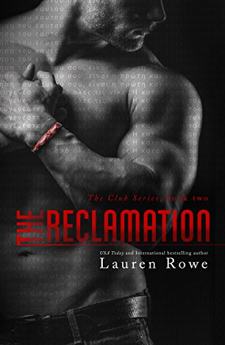 The Reclamation: The Club Series Book 2