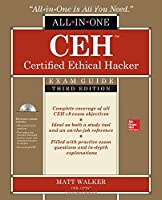 CEH Certified Ethical Hacker All-in-One Exam Guide, 3rd Edition