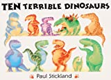 Ten Terrible Dinosaurs, Paul Stickland, 0613317920