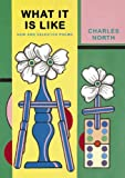 What It Is Like, Charles North, 193352748X