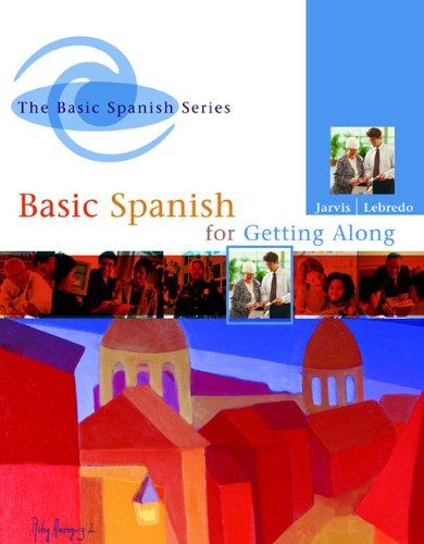 Basic Spanish for Getting Along (Spanish Edition)