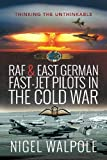RAF and East German Fast-Jet Pilots in the Cold