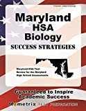 Maryland HSA Biology Success Strategies Study Guide: Maryland HSA Test Review for the Maryland High School Assessments