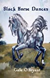 img - for Black Horse Dances book / textbook / text book
