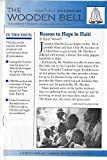 img - for The Wooden Bell, vol 5, n 4, November 1994: Reason to Hope in Haiti, and various book / textbook / text book